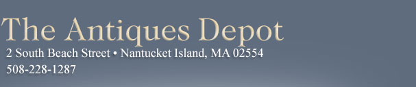 The Antiques Depot, 23 Federal Street, Nantucket Island 508-228-1287